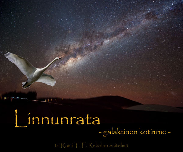 Linnunrata - galaktinen kotimme